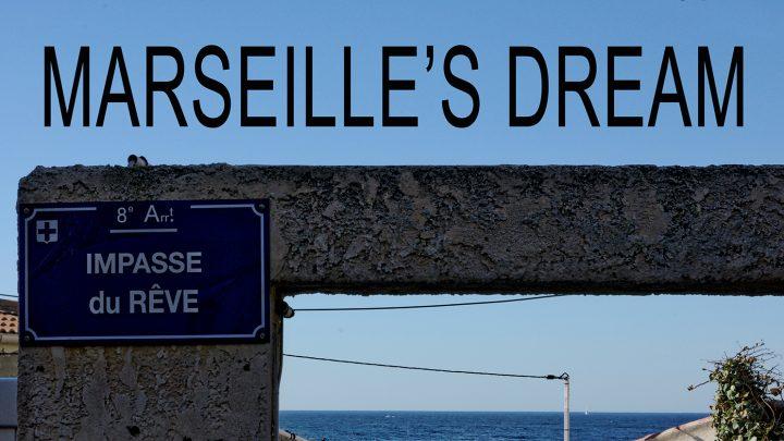 Marseille reve 1