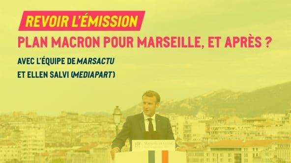 [Émission en direct] Plan Macron pour Marseille, et après ?